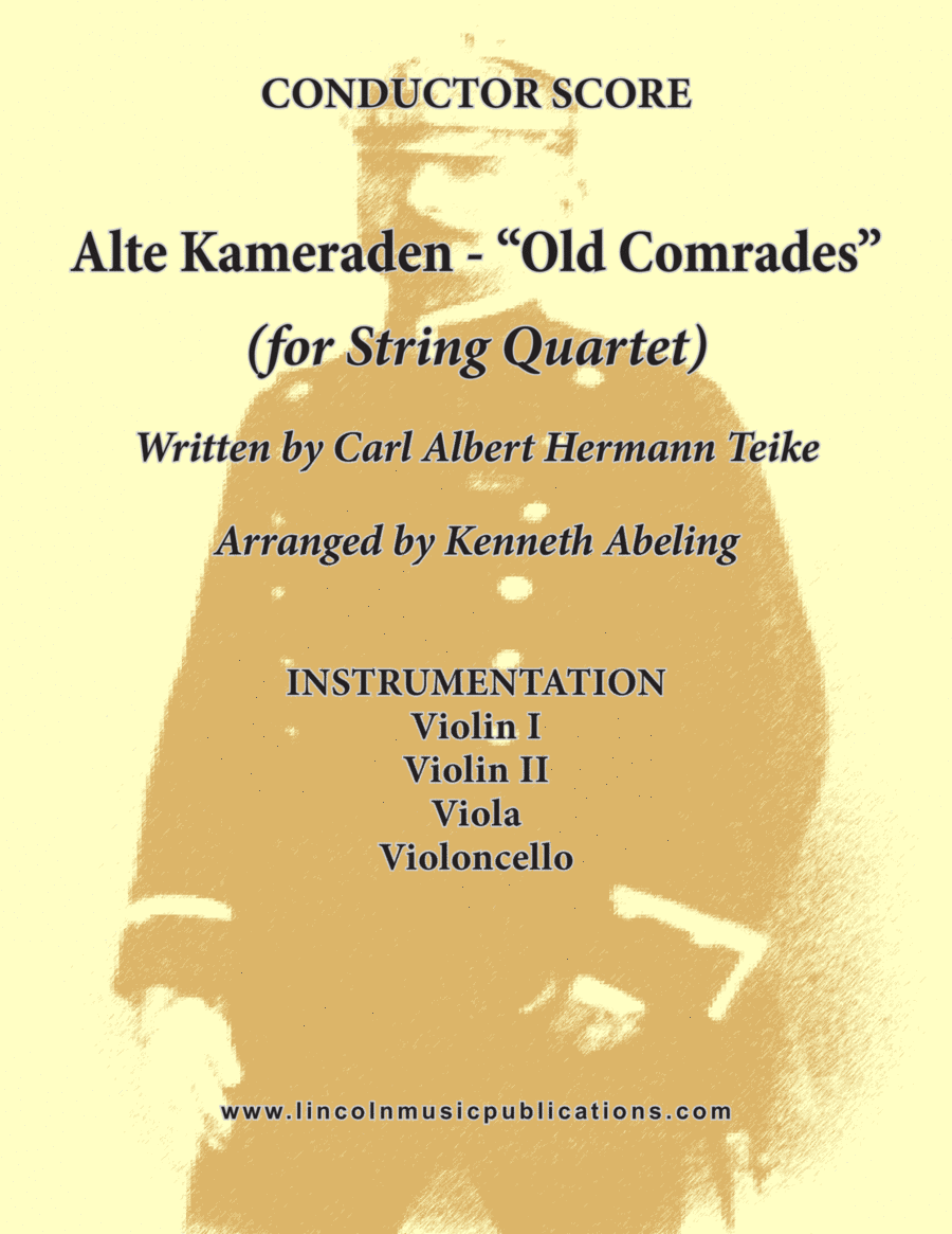 Alte Kameraden - Old Comrades (for String Quartet)