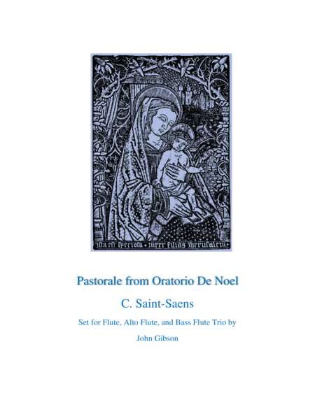 Pastorale from Oratorio De Noel for mixed flutes