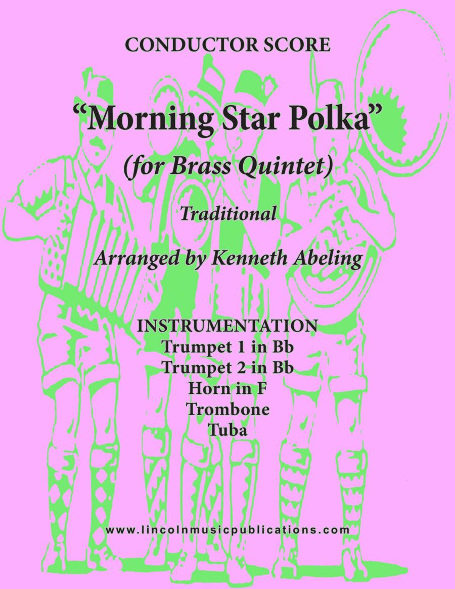 Morning Star Polka (for Brass Quintet)