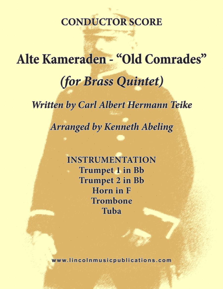Alte Kameraden - Old Comrades (for Brass Quintet)