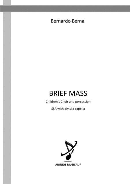 Brief Mass - Children's Choir and percussion SSA with divisi a capella