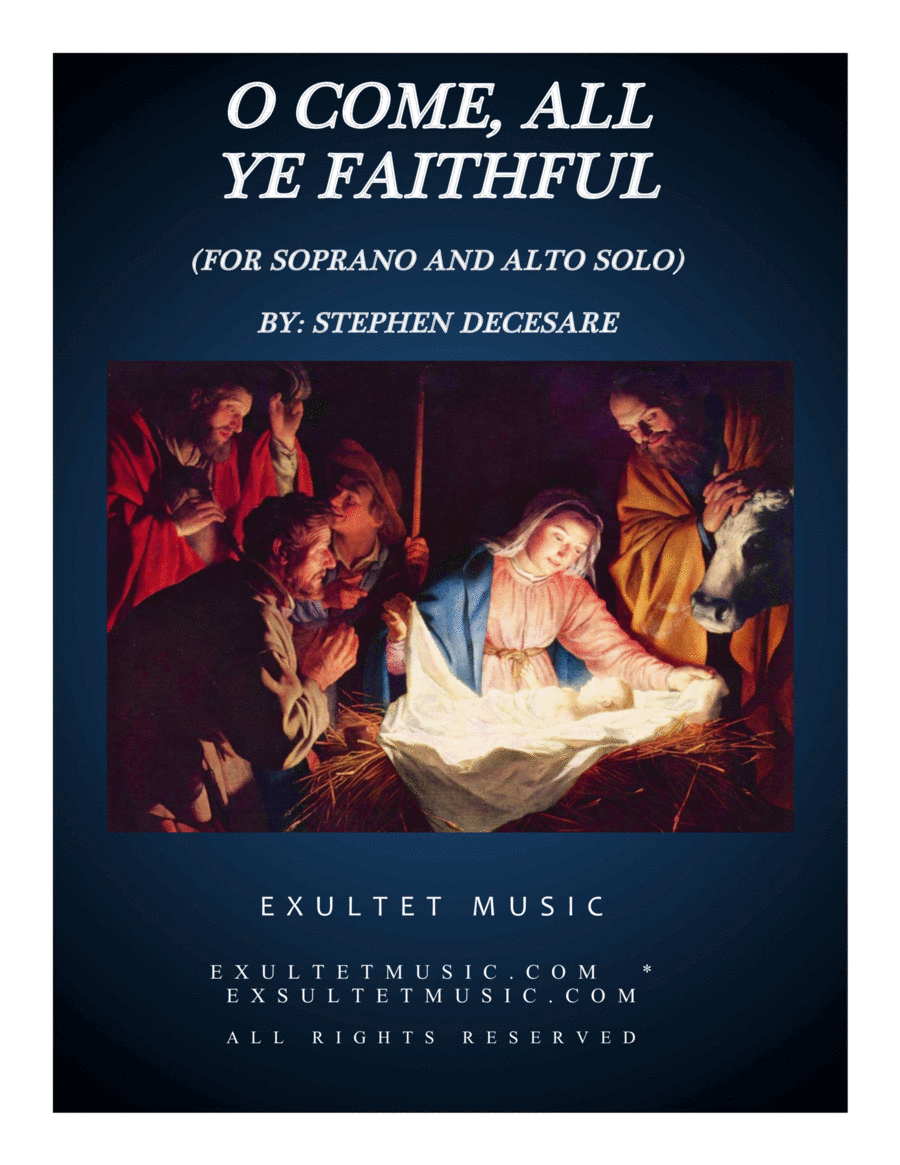 O Come All Ye Faithful (Duet for Soprano and Alto Solo)