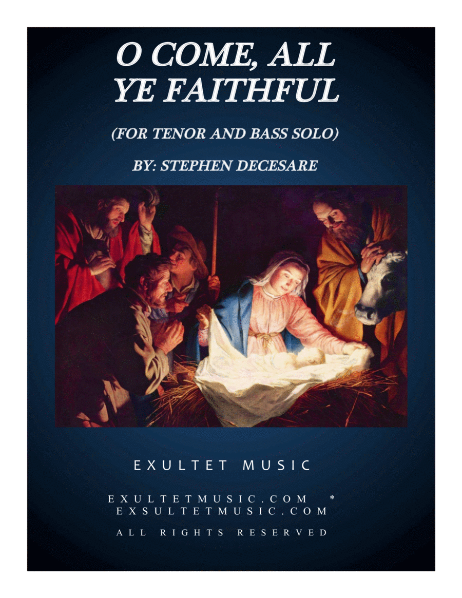 O Come All Ye Faithful (Duet for Tenor and Bass Solo)