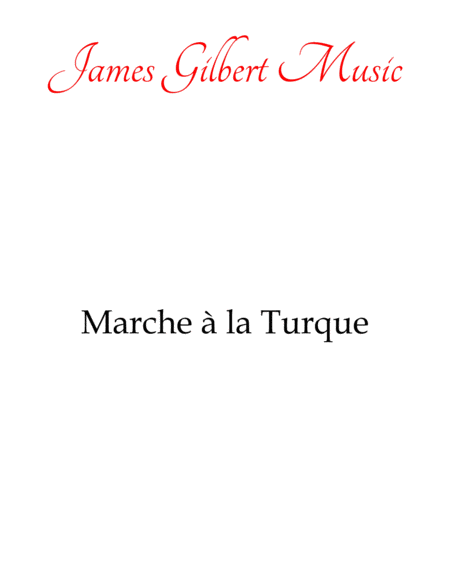 Marche a la Turque (Turkish March)