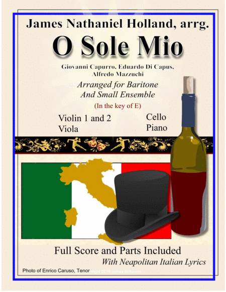 O Sole Mio Arranged for Baritone and Small Ensemble Key of E