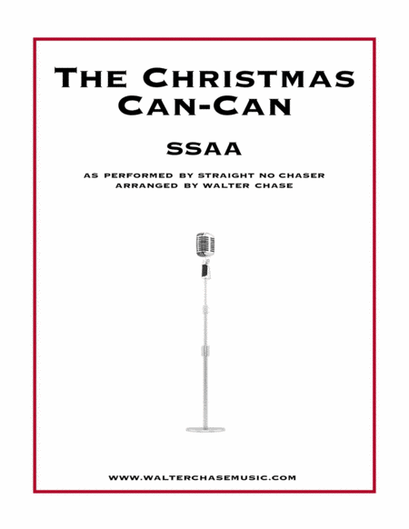 The Christmas Can-Can (as performed by Straight No Chaser) - SSAA