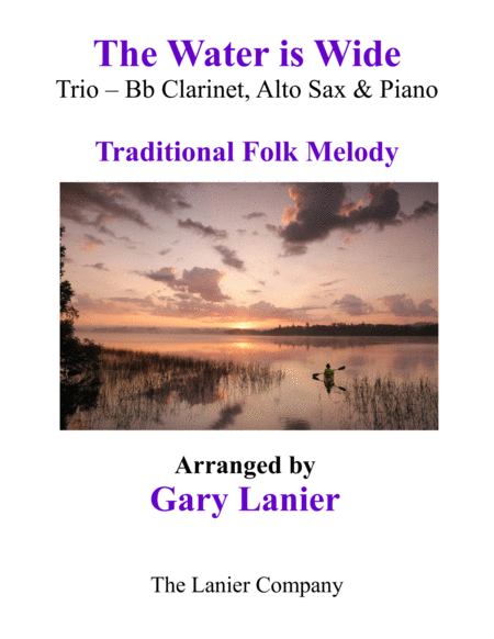 THE WATER IS WIDE (Trio – Bb Clarinet, Alto Sax with Piano and Parts)