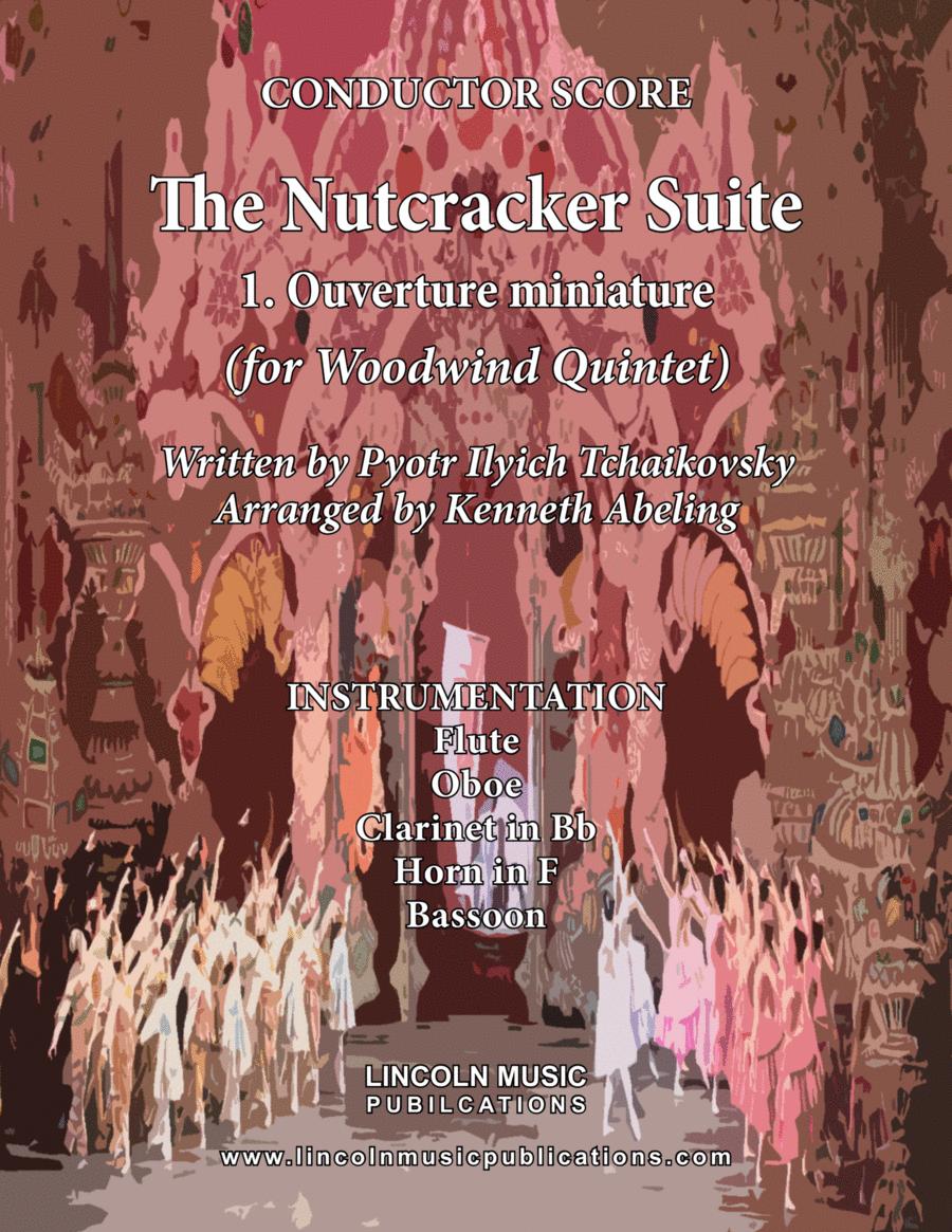 The Nutcracker Suite - 1. Ouverture miniature (for Woodwind Quintet)