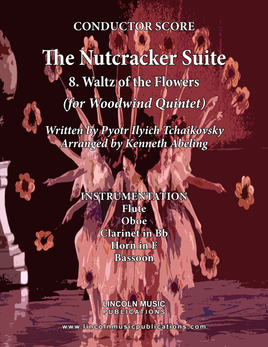 The Nutcracker Suite - 8. Waltz of the Flowers (for Woodwind Quintet)