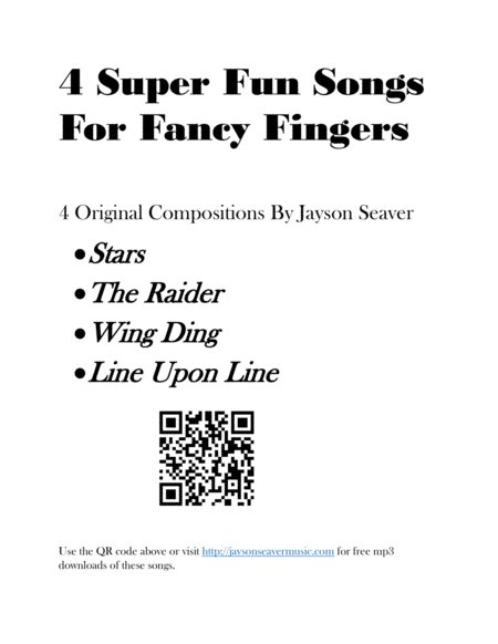 4 Super Fun Songs For Fancy Fingers