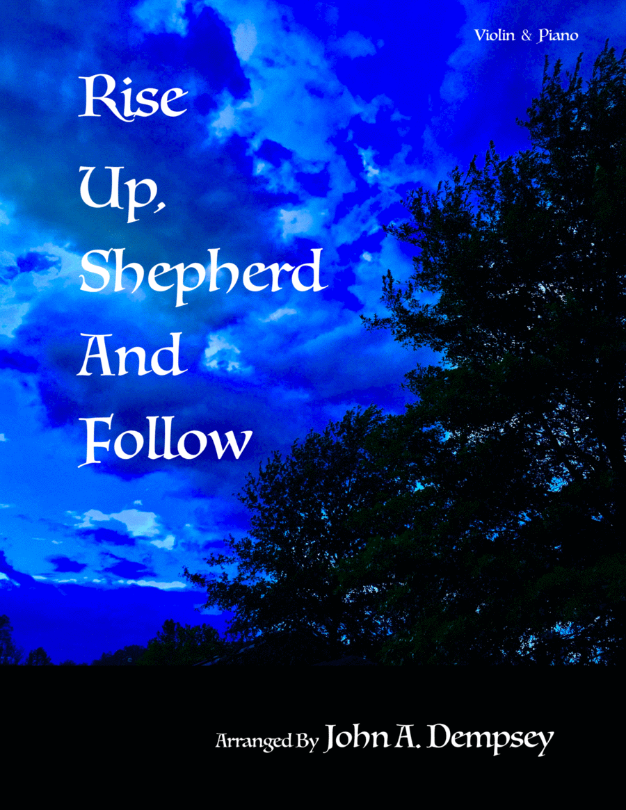 Rise Up Shepherd and Follow (Violin and Piano Duet)