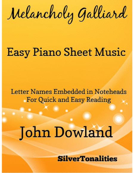 Melancholy Galliard Easy Piano Sheet Music