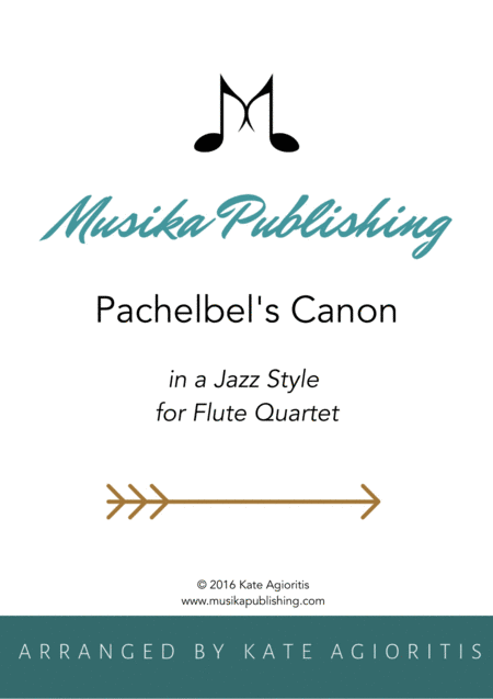 Pachelbel's Canon - in a Jazz Style - for Flute Quartet