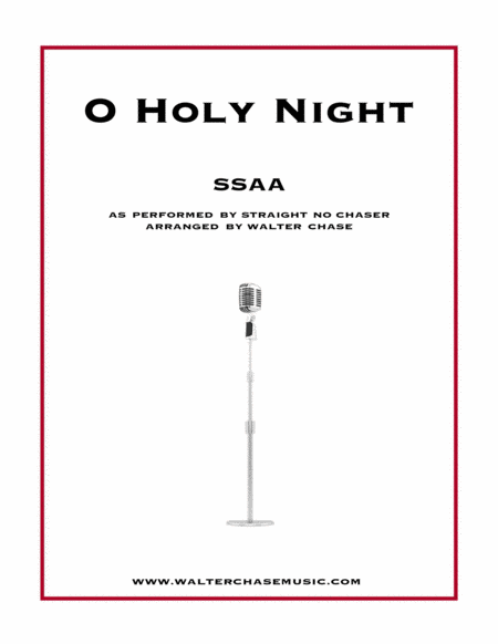 O Holy Night (as performed by Straight No Chaser) - SSAA