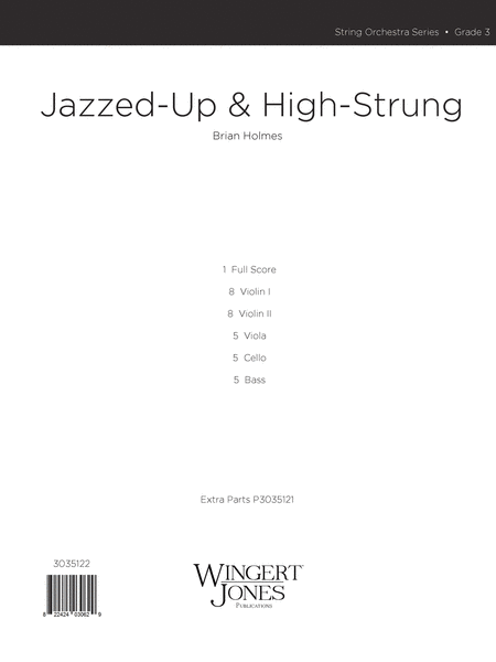 Jazzed Up and High Strung - Score