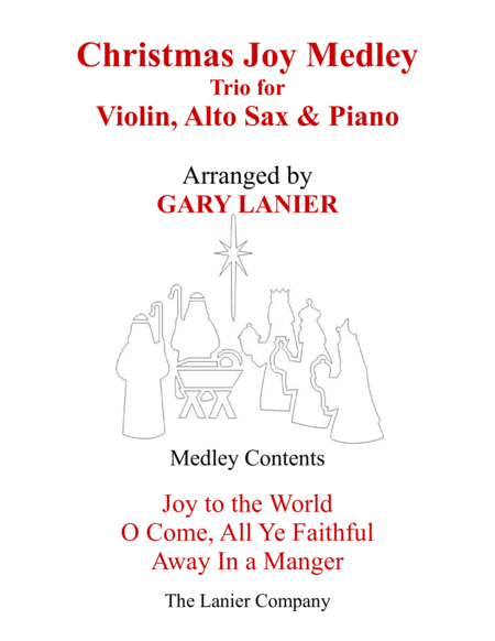 CHRISTMAS JOY MEDLEY (Trio – Violin, Alto Sax & Piano with Parts)