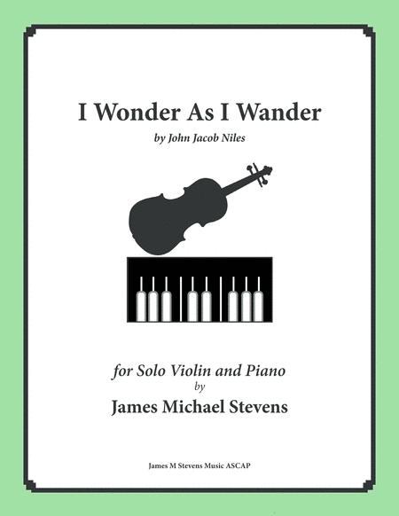 I Wonder As I Wander (Violin & Piano)
