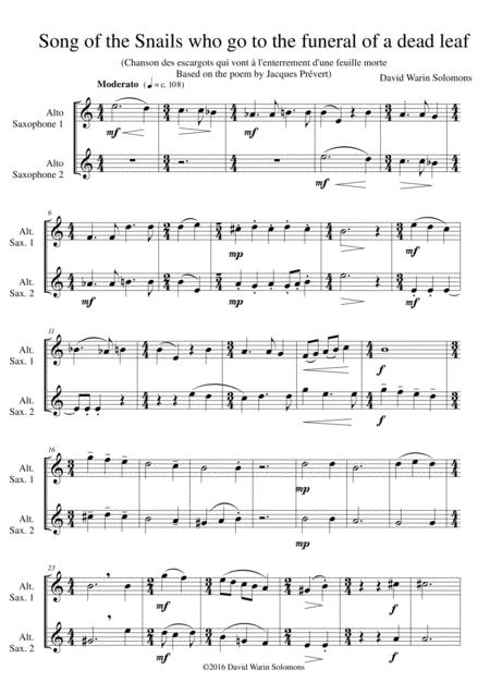 Chanson des escargots qui vont à l'enterrement d'une feuille morte (Song of the Snails that go to the funeral of a dead leaf) for alto saxophone duo