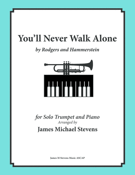 You'll Never Walk Alone (Trumpet & Piano)