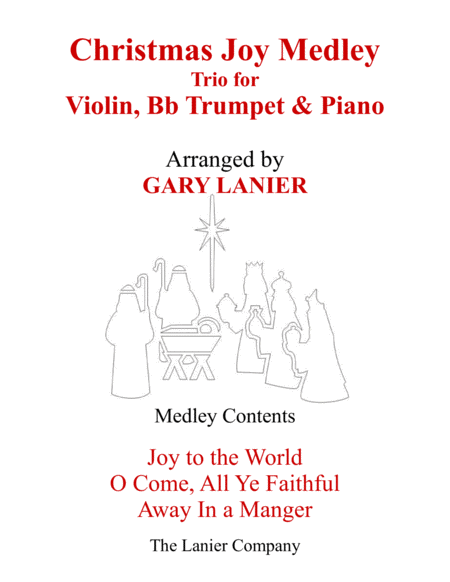 CHRISTMAS JOY MEDLEY (Trio – Violin, Bb Trumpet & Piano with Parts)