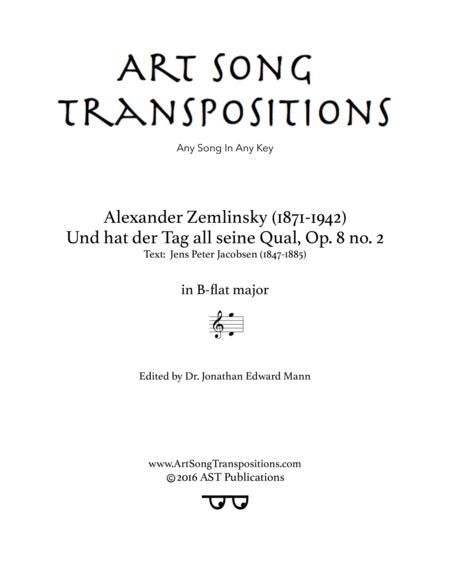 Und hat der Tag all seine Qual, Op. 8 no. 2 (B-flat major)