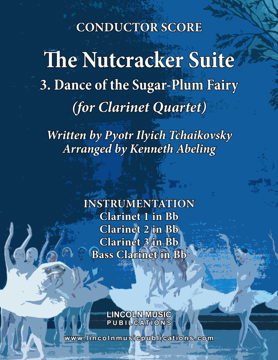 The Nutcracker Suite - 3. Dance of the Sugar-Plum Fairy (for Clarinet Quartet)