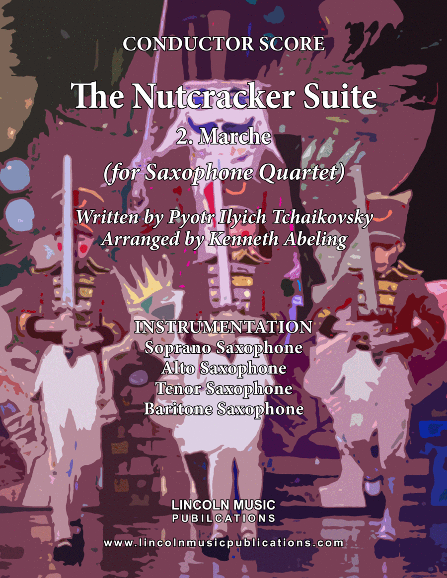 The Nutcracker Suite - 2. Marche (for Saxophone Quartet SATB)