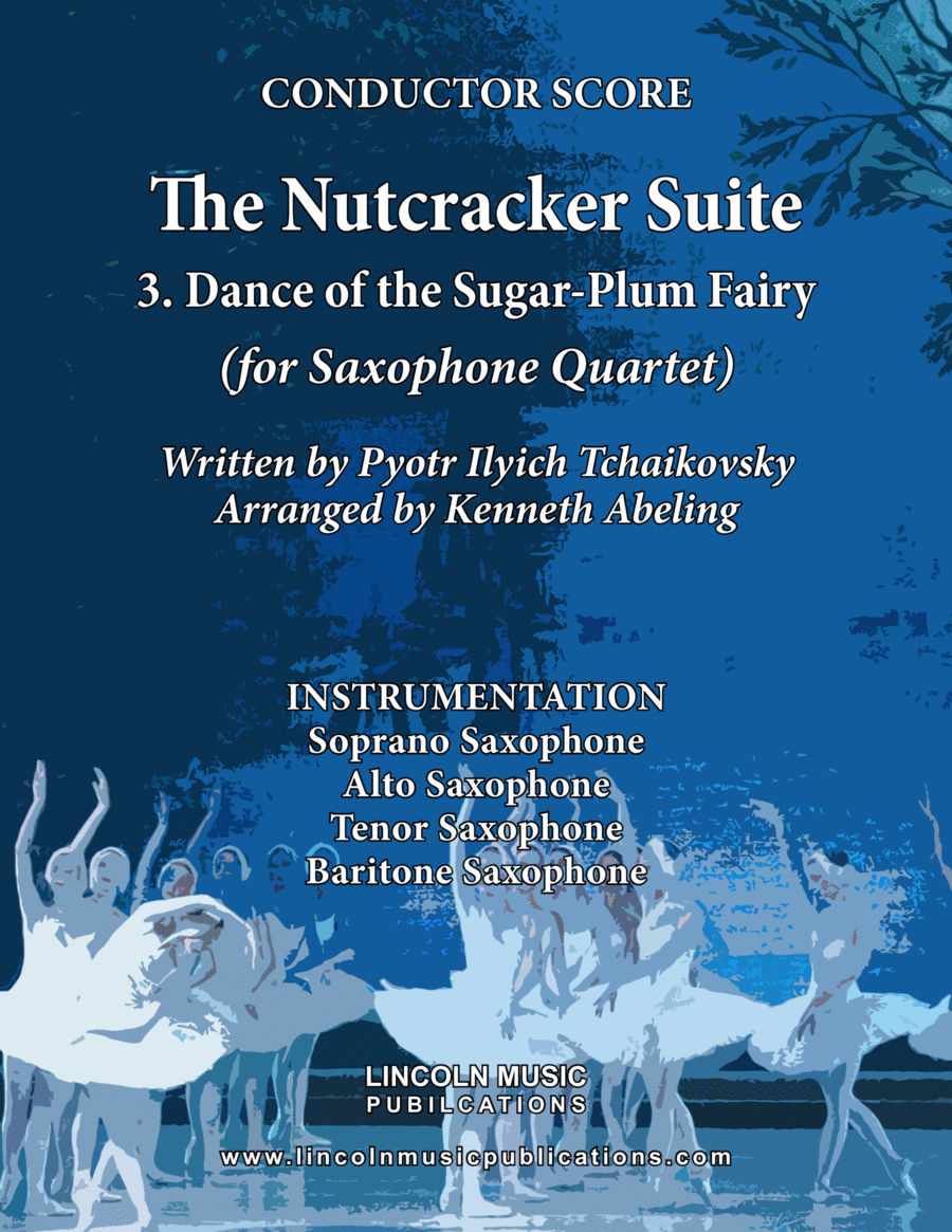 The Nutcracker Suite - 3. Dance of the Sugar-Plum Fairy (for Saxophone Quartet SATB)