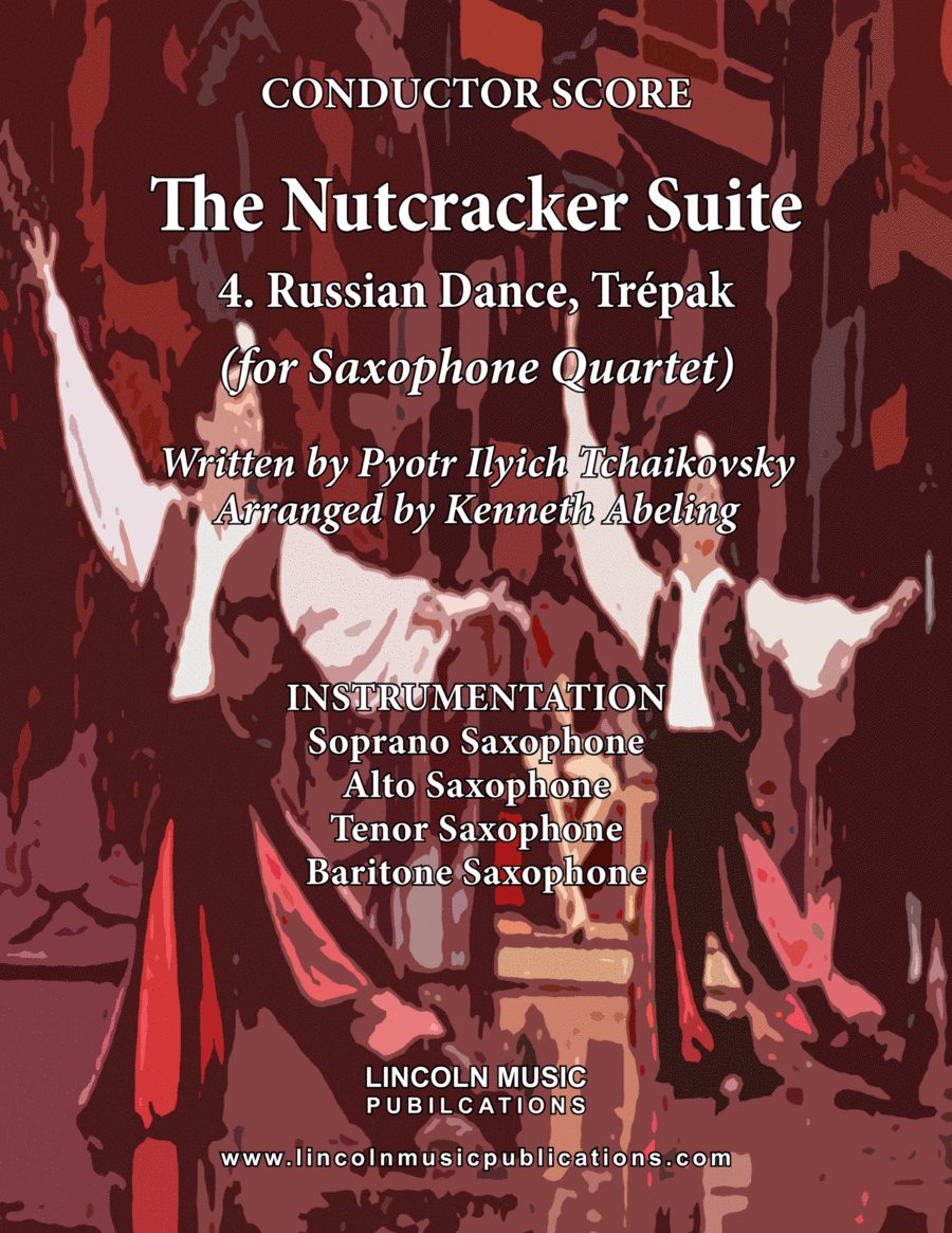 The Nutcracker Suite - 4. Russian Dance, Trépak (for Saxophone Quartet SATB)