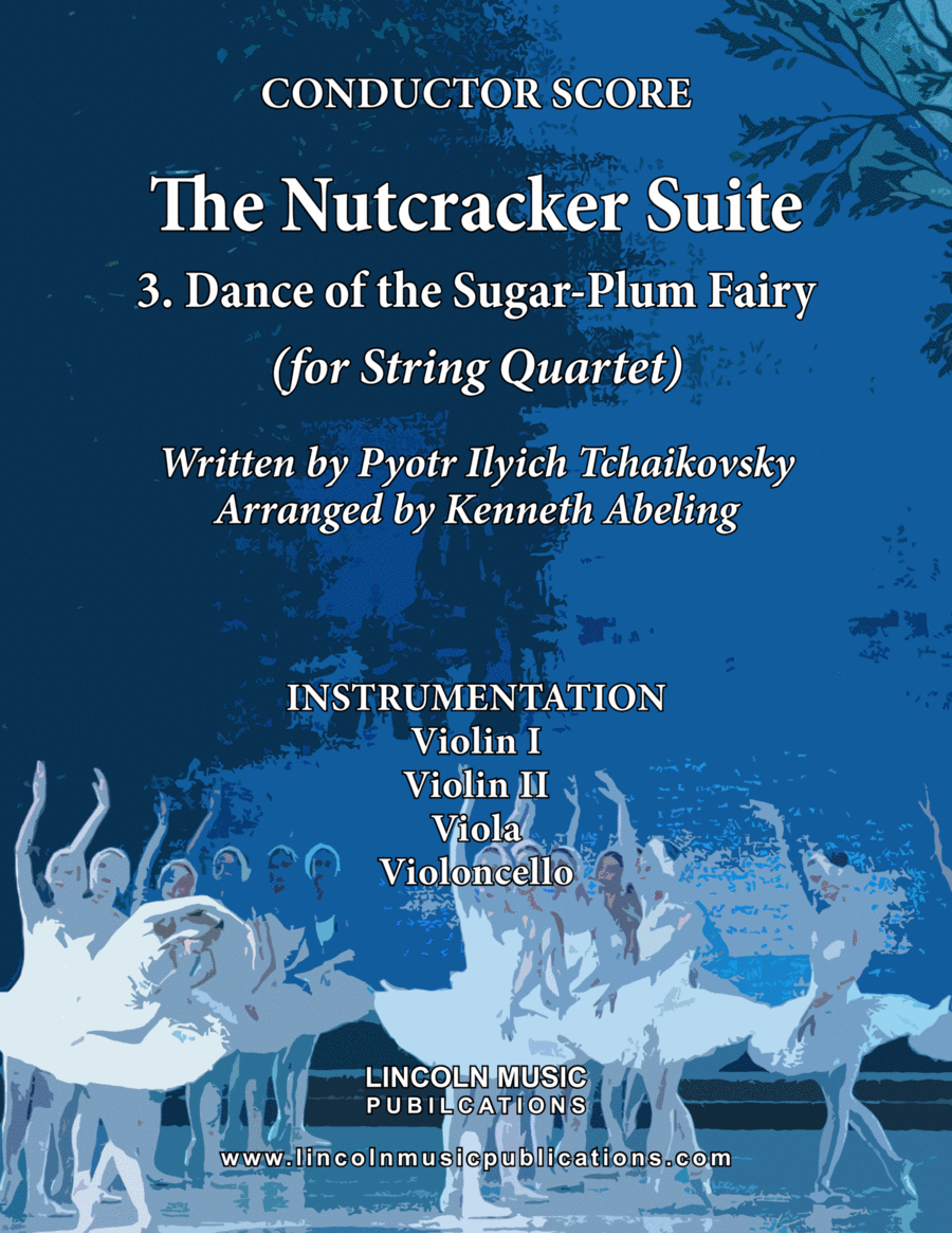 The Nutcracker Suite - 3. Dance of the Sugar-Plum Fairy (for String Quartet)