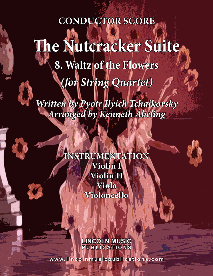 The Nutcracker Suite - 8. Waltz of the Flowers (for String Quartet)