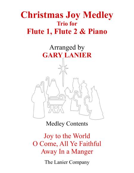 CHRISTMAS JOY MEDLEY (Trio – Flute 1, Flute 2 & Piano with Parts)