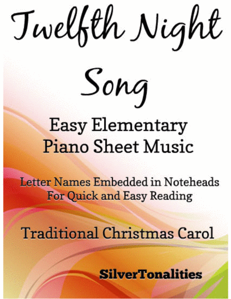 Twelfth Night Song Easy Elementary Piano Sheet Music