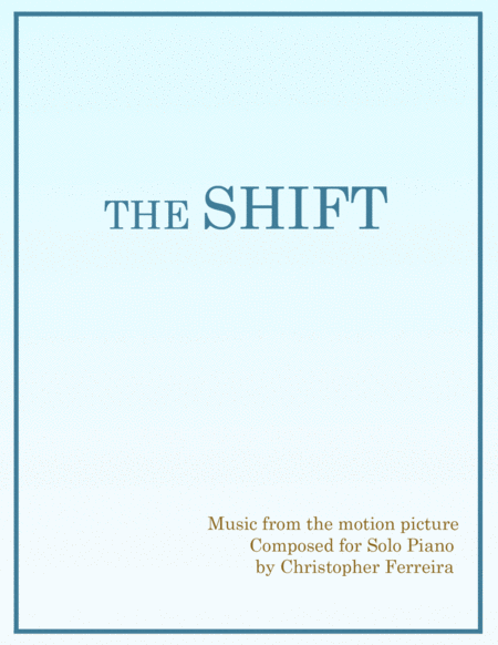 The Shift Piano Score