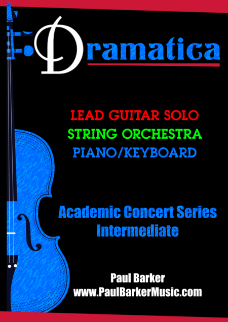 Dramatica for Lead Guitar & String Orchestra (Score & Parts)