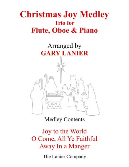 CHRISTMAS JOY MEDLEY (Trio – Flute, Oboe & Piano with Parts)
