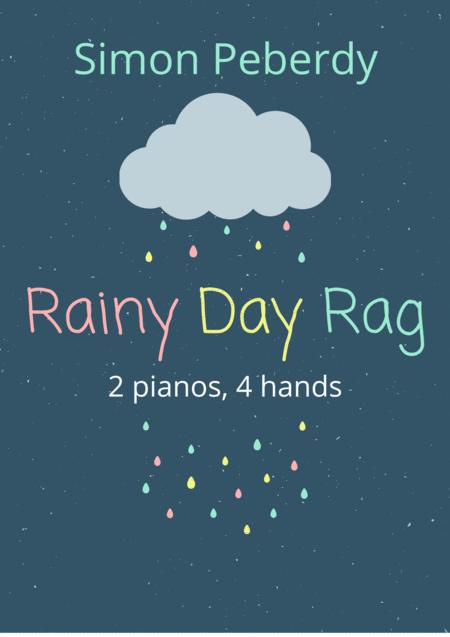 Rainy Day Rag for 2 pianos, 4 hands
