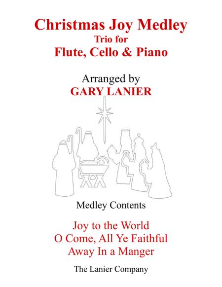 CHRISTMAS JOY MEDLEY (Trio – Flute, Cello & Piano with Parts)