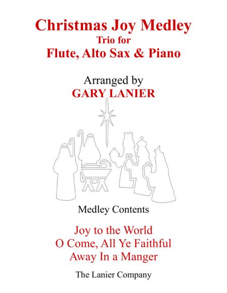 CHRISTMAS JOY MEDLEY (Trio – Flute, Alto Sax & Piano with Parts)