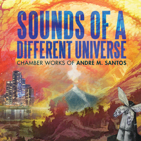 Andre M. Santos: Sounds of a Different Universe