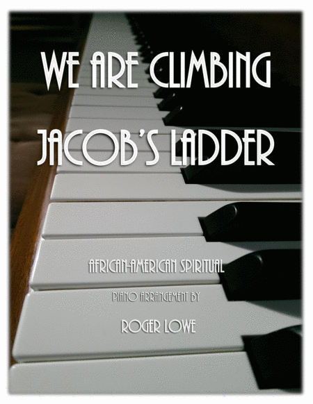 We Are Climbing Jacob's Ladder