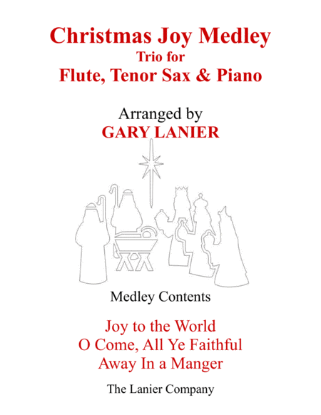 CHRISTMAS JOY MEDLEY (Trio – Flute, Tenor Sax & Piano with Parts)