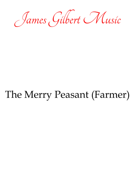 The Merry Peasant (also known as The Merry Farmer)