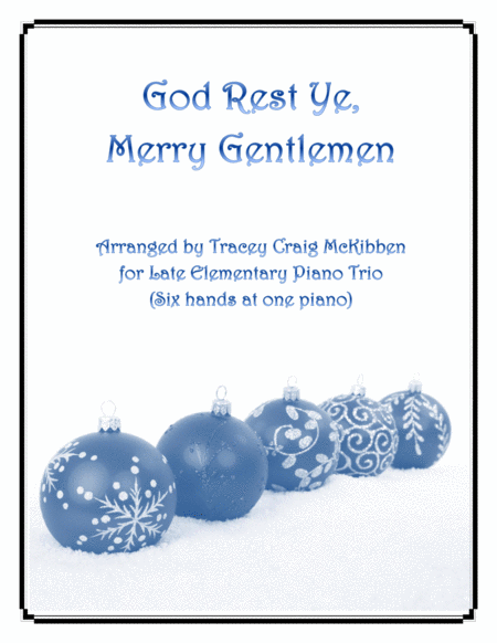 God Rest Ye, Merry Gentlemen (Easy Piano Trio - 1 piano 6 hands)