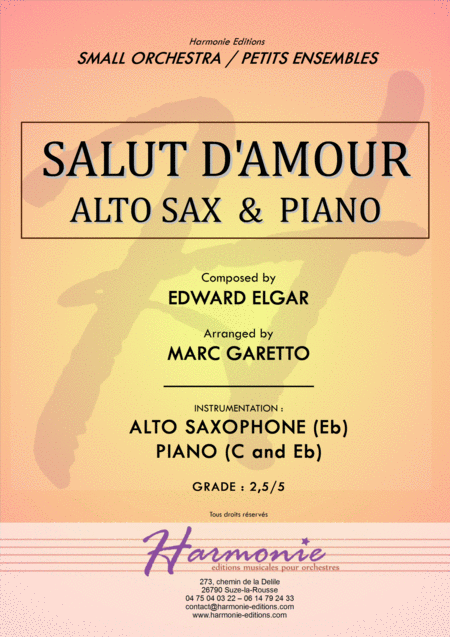 Salut d'Amour - LiebesGruss - EDWARD ELGAR - ALTO SAXOPHONE and PIANO - Arrangement by Marc GARETTO