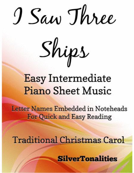 I Saw Three Ships Easy Intermediate Piano Sheet Music