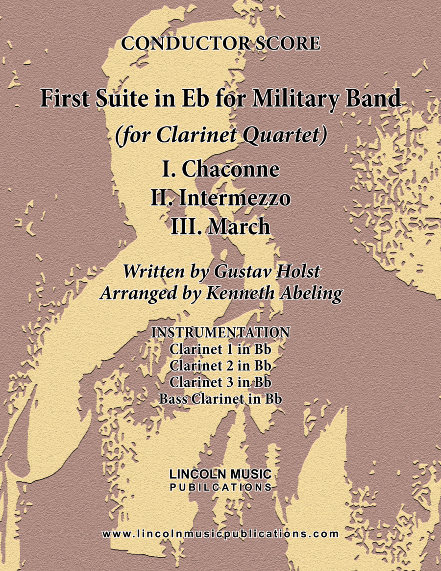 Holst - First Suite for Military Band in Eb (for Clarinet Quartet)