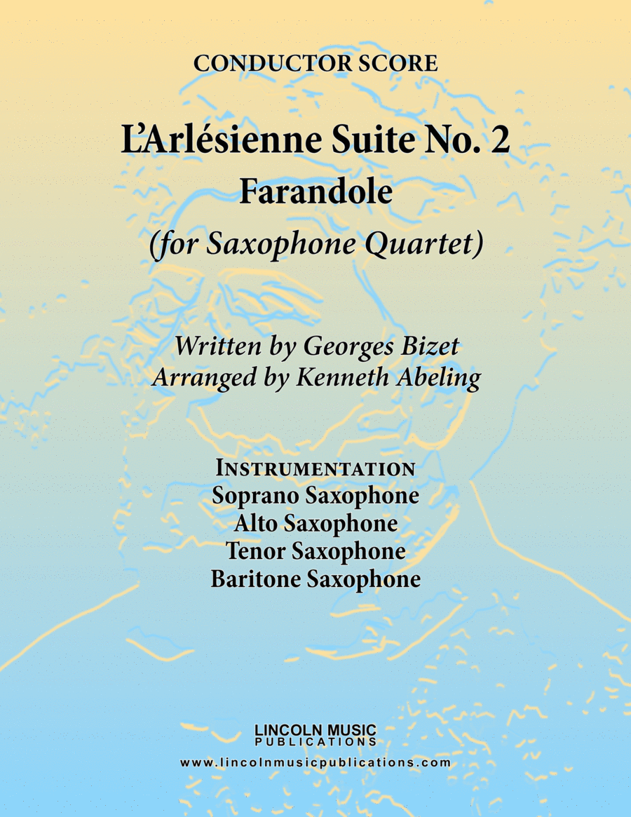 Bizet - Farandole from L'Arlesienne Suite No. II (for Saxophone Quartet SATB)