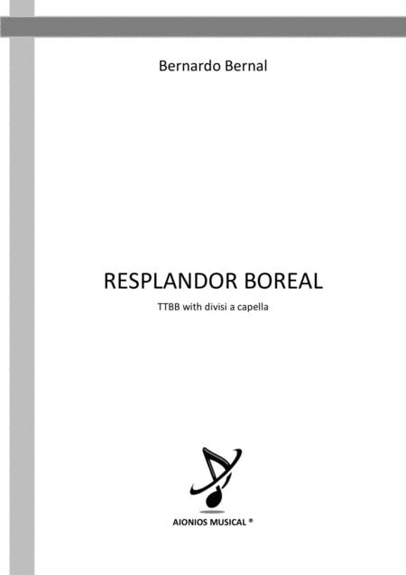 Resplandor Boreal - TTBB with divisi a capella