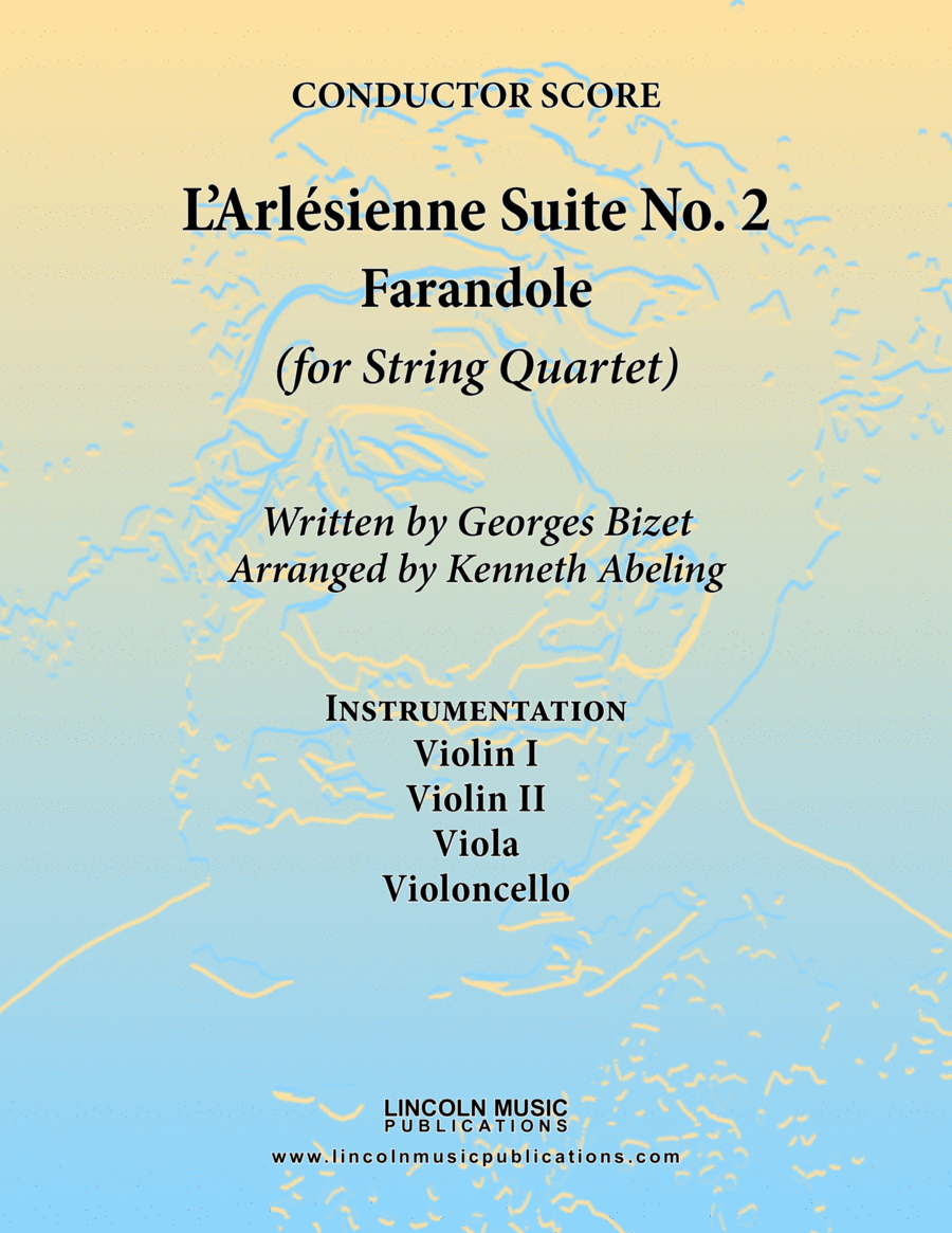 Bizet - Farandole from L'Arlesienne Suite No. II (for String Quartet)